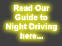 Read our Guide to Night Driving